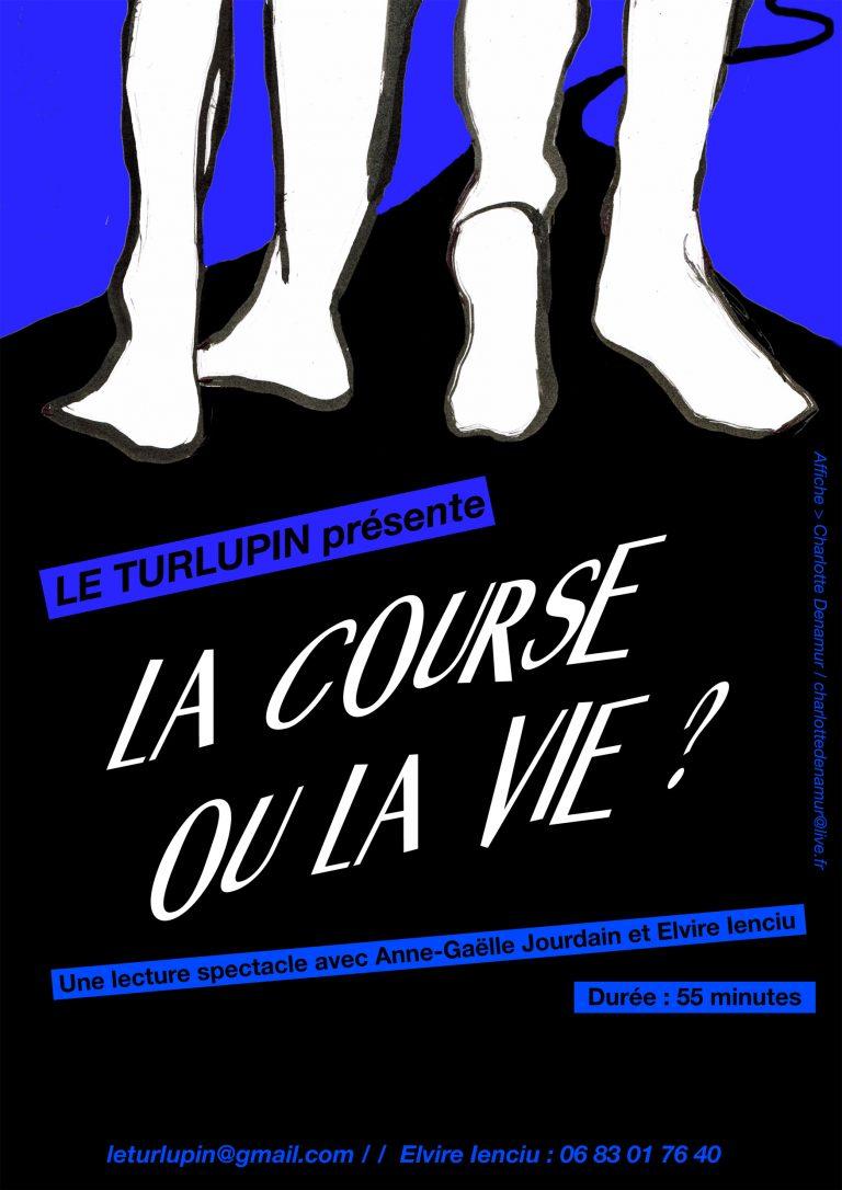 Affiche La Course ou la vie - Lecture-spectacle - Compagnie Le Turlupin